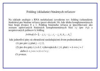 Folding  (skladanie) binárnych reťazcov