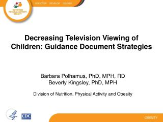Decreasing Television Viewing of Children: Guidance Document Strategies