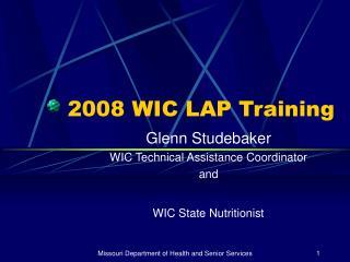 2008 WIC LAP Training
