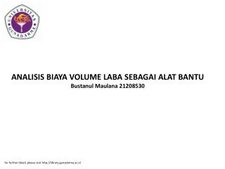 ANALISIS BIAYA VOLUME LABA SEBAGAI ALAT BANTU Bustanul Maulana 21208530