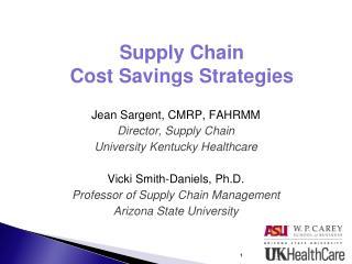 Supply Chain  Cost Savings Strategies