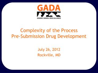 Complexity of the Process Pre-Submission Drug Development