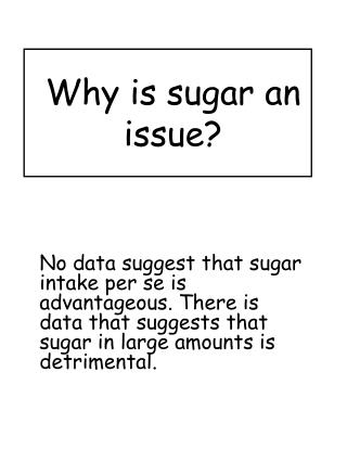 Why is sugar an issue?
