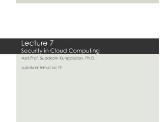 Lecture 7 Security in Cloud Computing