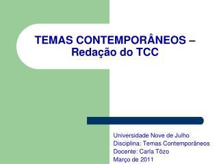 TEMAS CONTEMPOR�NEOS � Reda��o do TCC