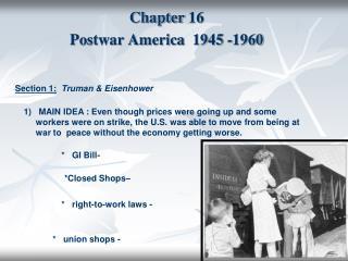 Chapter 16   Postwar America  1945 -1960