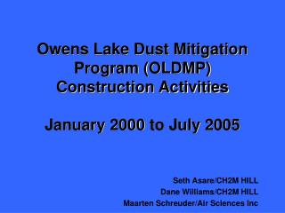 Owens Lake Dust Mitigation Program (OLDMP) Construction Activities January 2000 to July 2005