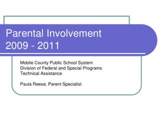 Parental Involvement        2009 - 2011
