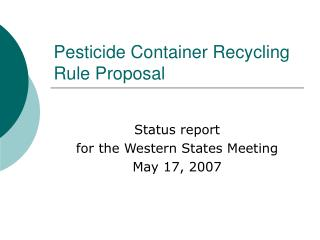 Pesticide Container Recycling Rule Proposal
