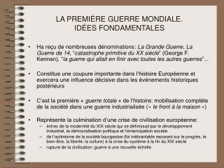 LA PREMI�RE GUERRE MONDIALE . ID�ES FONDAMENTALES