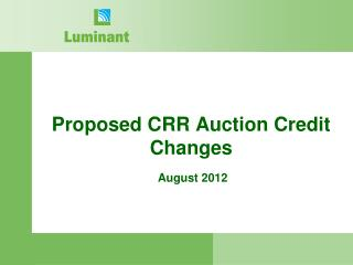 Proposed CRR Auction Credit Changes
