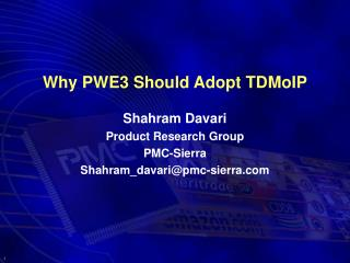 Why PWE3 Should Adopt TDMoIP