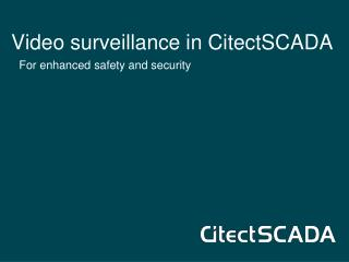 Video surveillance in CitectSCADA