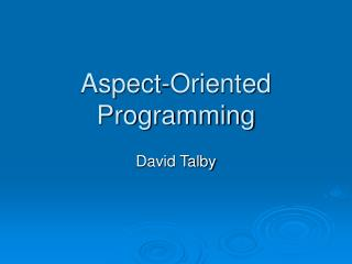Aspect-Oriented Programming