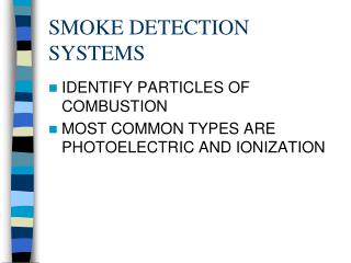 SMOKE DETECTION SYSTEMS