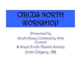 CIRCUS NORTH WORKSHOP