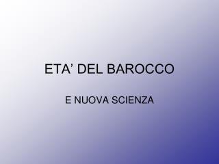 ETA' DEL BAROCCO