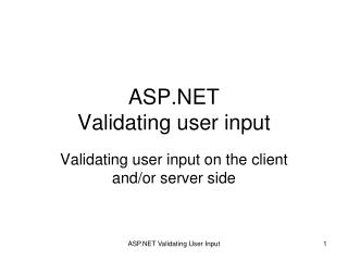ASP.NET  Validating user input