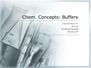 Chem. Concepts: Buffers