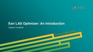 Esri LAS Optimizer: An Introduction