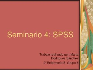Seminario 4: SPSS