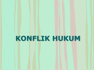 KONFLIK HUKUM