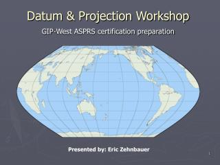 Datum & Projection Workshop