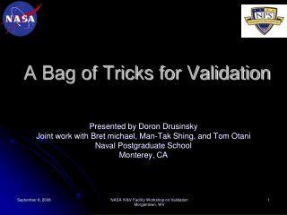 A Bag of Tricks for Validation