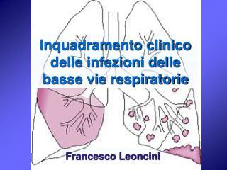 Inquadramento clinico delle infezioni delle basse vie respiratorie