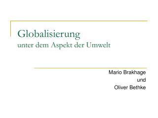 Globalisierung  unter dem Aspekt der Umwelt
