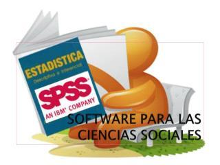 SOFTWARE PARA LAS CIENCIAS SOCIALES