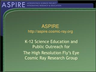 ASPIRE aspire.cosmic-ray