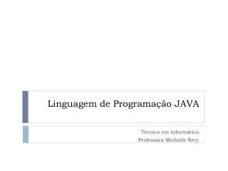 Linguagem  de  Programação  JAVA