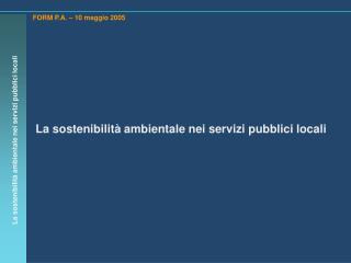 La sostenibilità ambientale nei servizi pubblici locali
