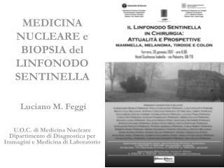 MEDICINA NUCLEARE e BIOPSIA del LINFONODO SENTINELLA
