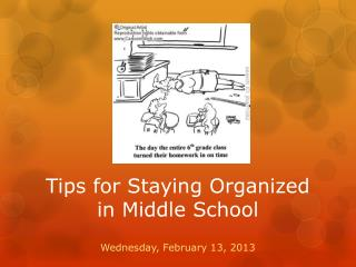 Tips for Staying Organized in Middle School