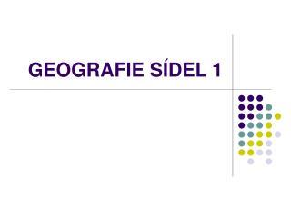 GEOGRAFIE S DEL 1