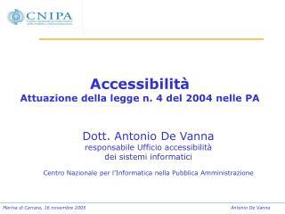 Accessibilità  Attuazione della legge n. 4 del 2004 nelle PA