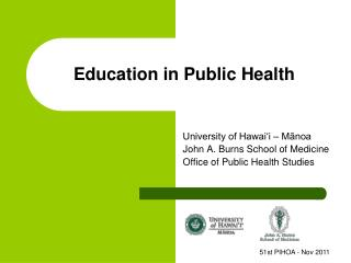 Education in Public Health