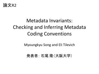 Metadata Invariants: Checking and Inferring Metadata Coding Conventions