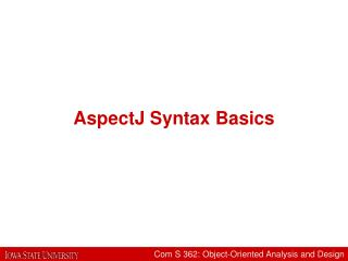 AspectJ Syntax Basics