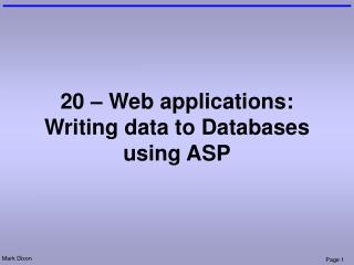 20 – Web applications: Writing data to Databases using ASP