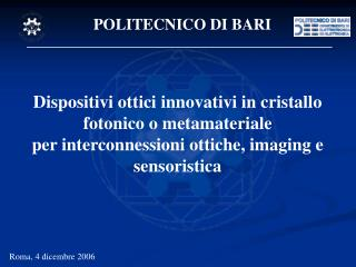 Dispositivi ottici innovativi in cristallo fotonico o metamateriale