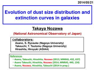 Evolution of dust size distribution and extinction curves in galaxies