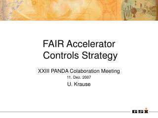 FAIR Accelerator  Controls Strategy