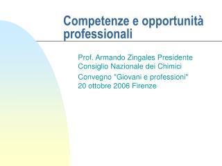 Competenze e opportunità professionali
