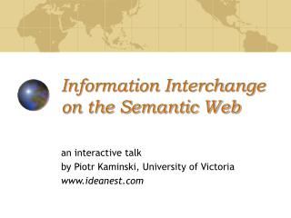 Information Interchange on the Semantic Web