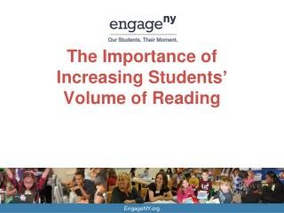 The Importance of Increasing Students '  Volume of Reading