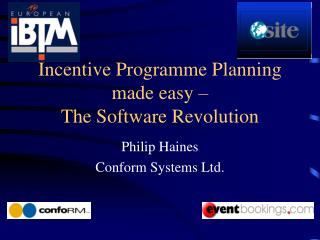 Incentive Programme Planning made easy �  The Software Revolution