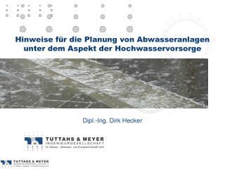 Hinweise für die Planung von Abwasseranlagen unter dem Aspekt der Hochwasservorsorge